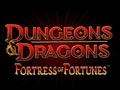 Dungeons & Dragons: Fortress of Fortunes