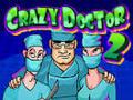 Crazy Doctor 2