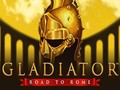 Gladiator Road to Rome