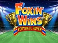 Foxin' Wins Football Fever