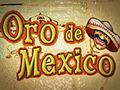 Oro de Mexico
