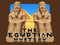 The Egyptian Mystery