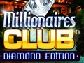 Millionaires Club: Diamond Edition