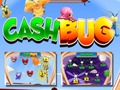 Cash Bug