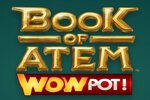 Book of Atem WowPot